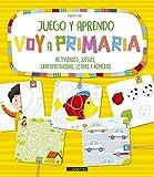 Juego y aprendo. Voy a primaria. Actividades, juegos, grafomotricidad, letras y números