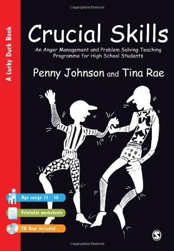 Crucial Skills: An Anger Management and Problem Solving Teaching Programme for High School Students (Lucky Duck Books) by Johnson, Penny, Rae, Tina (1999) Paperback
