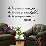 In-Style Decals Wall Vinyl Decal Home Decor Art Sticker Buddha Quote What You Think You Become What You Feel You Attract… Yoga Living Room Bedroom Room Removable Stylish Mural Unique Design 592