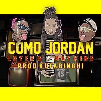 Como Jordan (feat. Loyer G & May King)