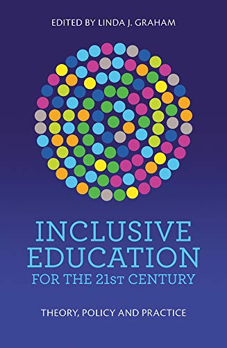 Compare Textbook Prices for Inclusive Education for the 21st Century: Theory, Policy and Practice  ISBN 9781760527099 by Graham, Linda J.