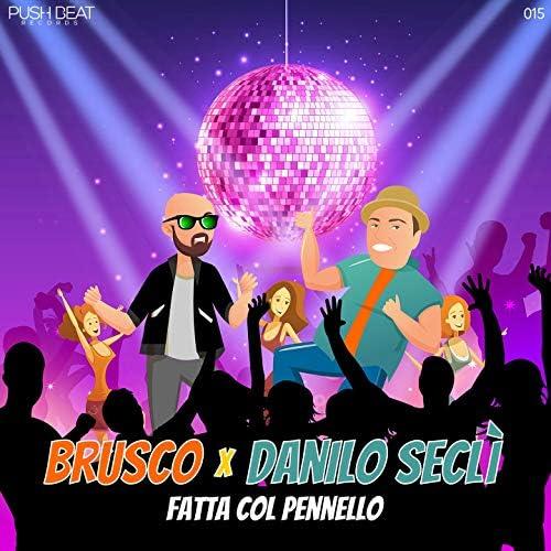 Brusco & Danilo Seclì