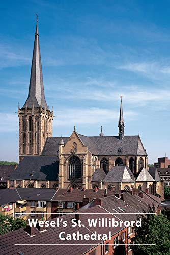 Wesel's St.Willibrord Cathedral (DKV-Kunstführer, 347, Band 347)