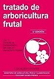 Tratado de arboricultura frutal. Vol. IV (Agricultura)