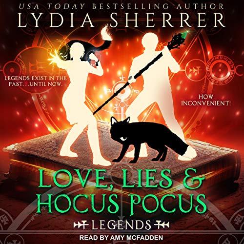 Love, Lies, and Hocus Pocus: Legends audiobook cover art