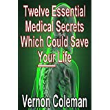 Coleman's Laws: Twelve essential medical secrets which could save your life (English Edition)