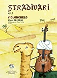 Stradivari vol. 1 - Violonchelo - B.3872