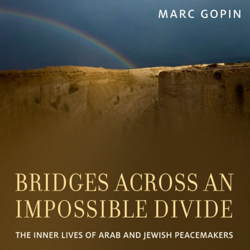 Bridges Across an Impossible Divide audiobook cover art