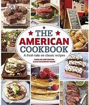 The American Cookbook: A Fresh Take on Classic Recipes (Hardback) - Common