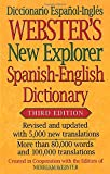Webster's New Explorer Spanish-English Dictionary, Third Edition (English and Spanish Edition), Newest Edition