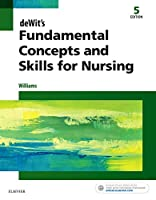 deWit's Fundamental Concepts and Skills for Nursing