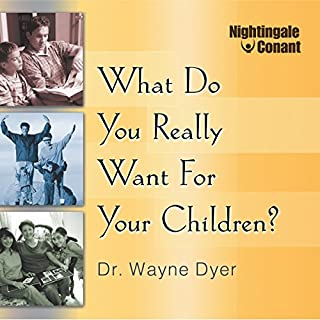 What Do You Really Want for Your Children? cover art