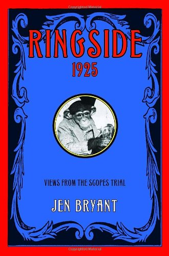 Ringside, 1925: Views from the Scopes Trial