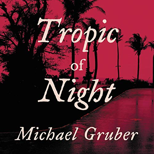 Tropic of Night audiobook cover art