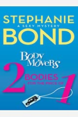 Body Movers: 2 Bodies for the Price of 1 (A Body Movers Novel) Kindle Edition
