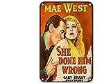 sfasf Placa de metal con texto en inglés 'She Done Him Wrong (1933), con texto en inglés 'She Done Him Wrong (1933), diseño vintage de películas de 20 x 30 cm