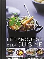 Le Larousse De La Cuisine de Frederique Longuepee