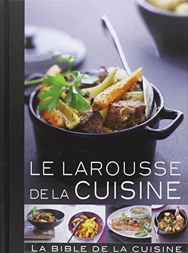 Le Larousse De La Cuisine
