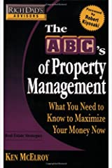 Rich Dad's Advisors: The ABC's of Property Management: What You Need to Know to Maximize Your Money Now Paperback