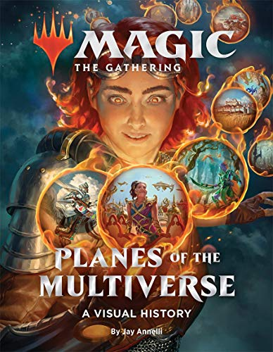 Compare Textbook Prices for Magic: The Gathering: Planes of the Multiverse: A Visual History  ISBN 9781419751547 by Wizards of the Coast,Annelli, Jay