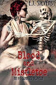 Blood and Mistletoe - Book  of the Ivy Granger World - Complete