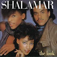 The Look by Shalamar (2006-06-06)