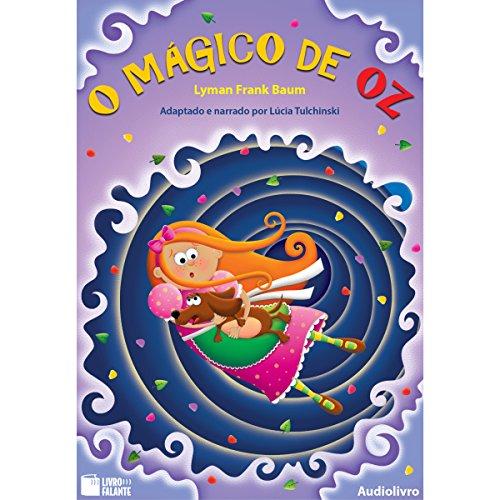O Mágico de Oz [The Wizard of Oz] audiobook cover art
