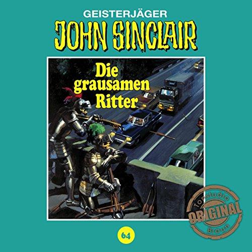 Die grausamen Ritter (John Sinclair - Tonstudio Braun Klassiker 64) Titelbild