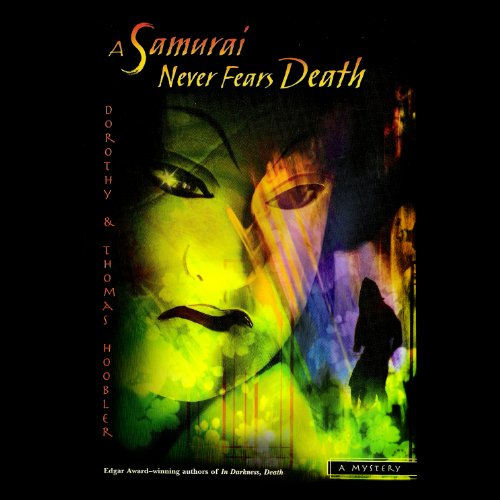 A Samurai Never Fears Death audiobook cover art