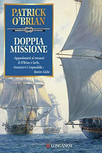 Doppia missione: Un'avventura di Jack Aubrey e Stephen Maturin - Master & Commander (La Gaja scienza Vol. 827)