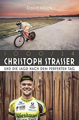 1000/24: Christoph Strasser und die Jagd nach dem perfekten Tag