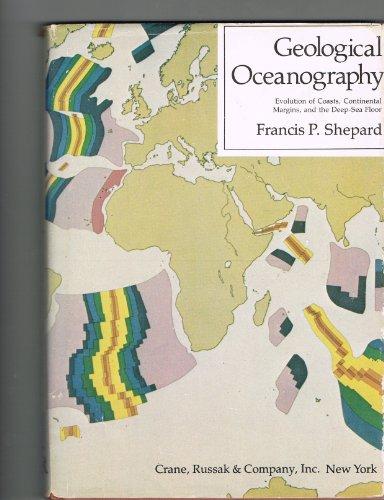 Geological oceanography: Evolution of coasts, continental margins & the deep-sea floor