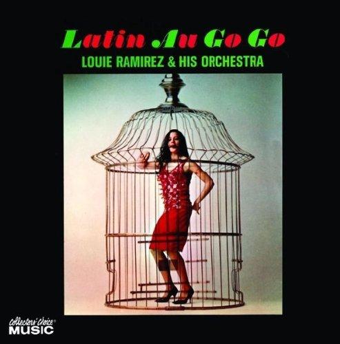Latin Au Go Go by Louie Ramirez (2008-07-08)
