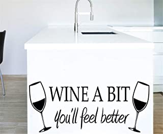 Telixi Wine A BIT You'll Feel Better Wall Sticker Sayings Words Decal Quote Art Vinyl Decor Removable PVC Decoration for K...