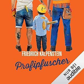 Profipfuscher     Herbert 6              Autor:                                                                                                                                 Friedrich Kalpenstein                               Sprecher:                                                                                                                                 Robert Frank                      Spieldauer: 10 Std. und 51 Min.     510 Bewertungen     Gesamt 4,6