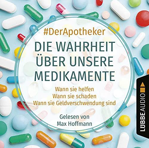 Die Wahrheit über unsere Medikamente cover art