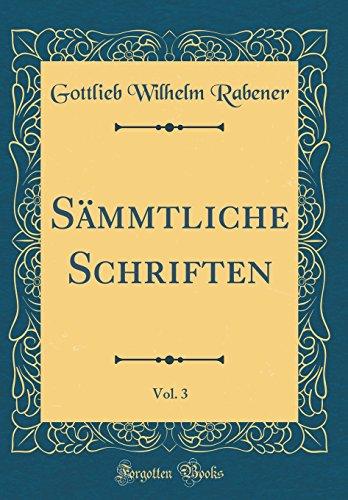 Sämmtliche Schriften, Vol. 3 (Classic Reprint)