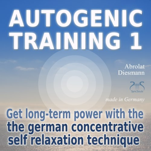 Autogenic Training 1 audiobook cover art