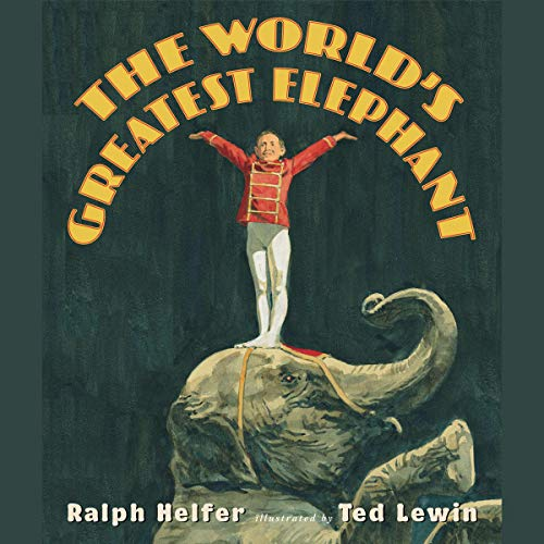 The World's Greatest Elephant audiobook cover art
