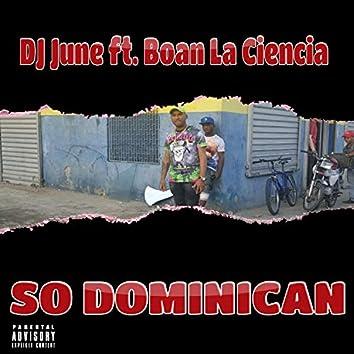 So Dominican (feat. Boan la Ciencia)
