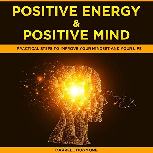 Positive Energy & Positive Mind audiobook cover art