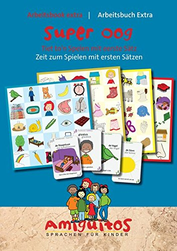 Arbeitsbook extra - Super Oog / Arbeitsbuch Extra - Superauge: Tiet to'n Spelen mit eerste Sätz/ Zeit zum Spielen mit ersten Sätzen