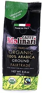 Caffe' Molinari 100% Organic Arabica Coffee (Ground Coffee, 8.8oz Bag) Fair Trade, Artisan, Italian Coffee that Comes in a Compostable Bag - Premium Roasted Beans