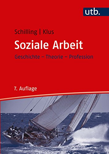 Soziale Arbeit: Geschichte, Theorie, Profession