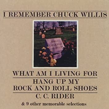 I Remember Chuck Willis (US Internet Release)