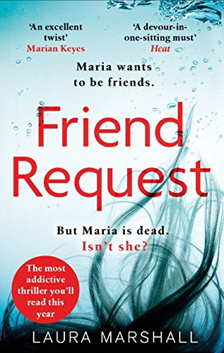 Friend Request: The most addictive psychological thriller you'll read this year (English Edition)
