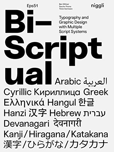 Bi-scriptual: Typography and Graphic Design With Multiple Script Systems