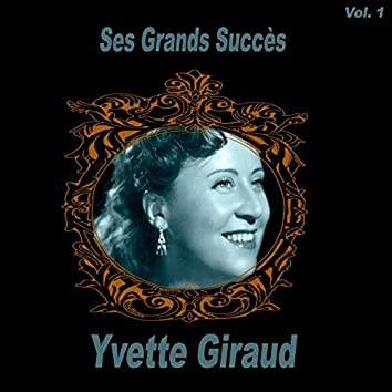 Yvette Giraud- Ses Grands Succès, Vol. 1