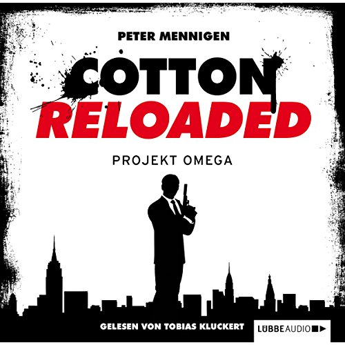 Projekt Omega (Cotton Reloaded 10) Titelbild