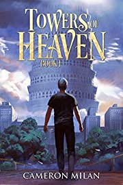 Towers of Heaven: A LitRPG Adventure (Book 1)